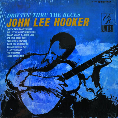 John Lee Hooker ‎– Driftin' Thru The Blues