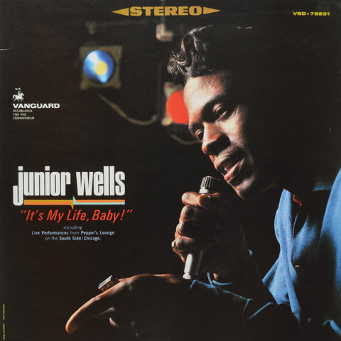Junior Wells ‎– It's My Life Baby