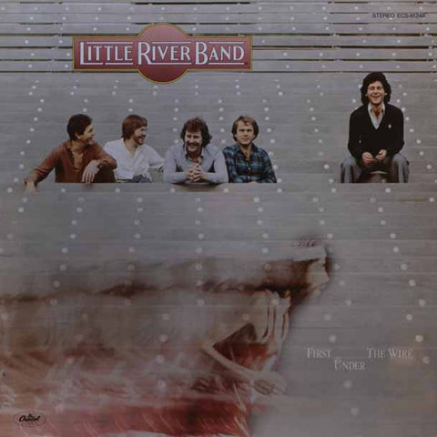 Little River Band – First Under The Wire