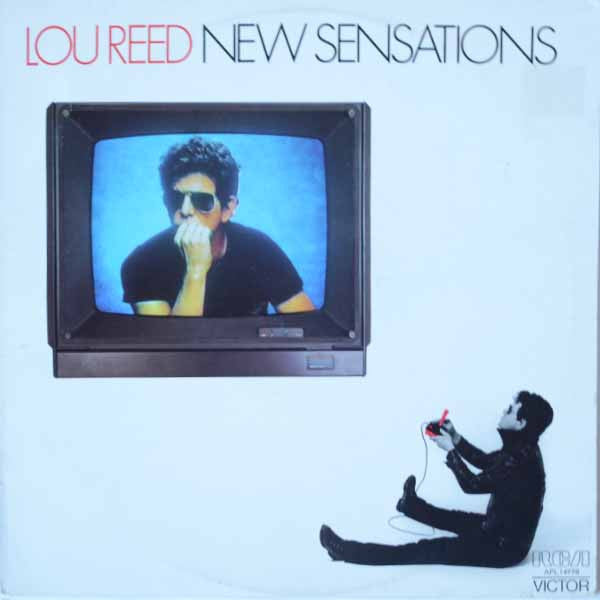 Lou Reed ‎– New Sensations