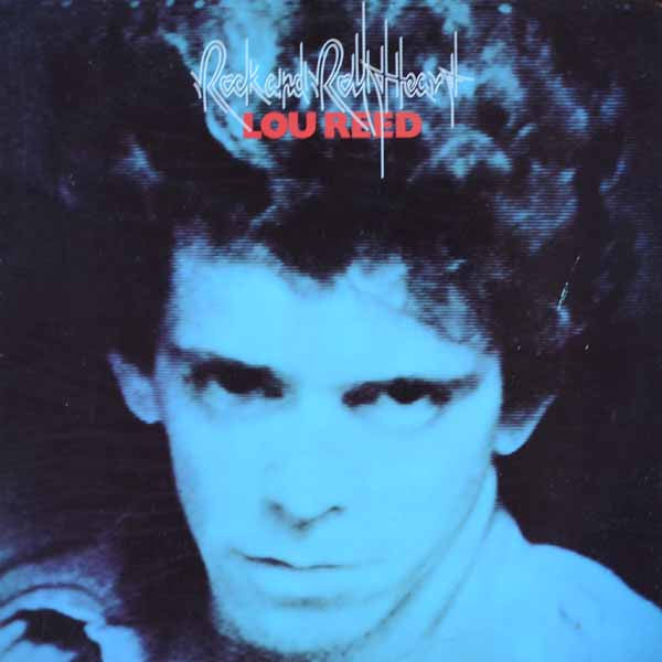 Lou Reed ‎– Rock And Roll Heart