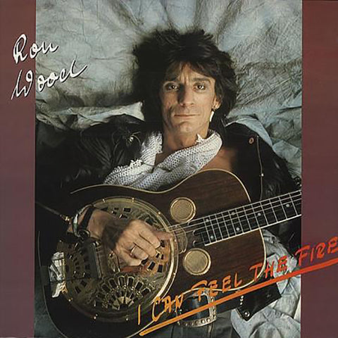 Ron Wood ‎– I Can Feel The Fire