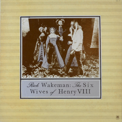 Rick Wakeman ‎– The Six Wives Of Henry VIII