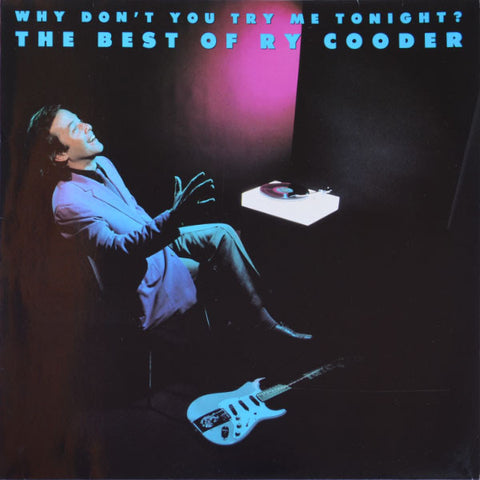 Ry Cooder ‎– Why Don't You Try Me Tonight? The Best Of