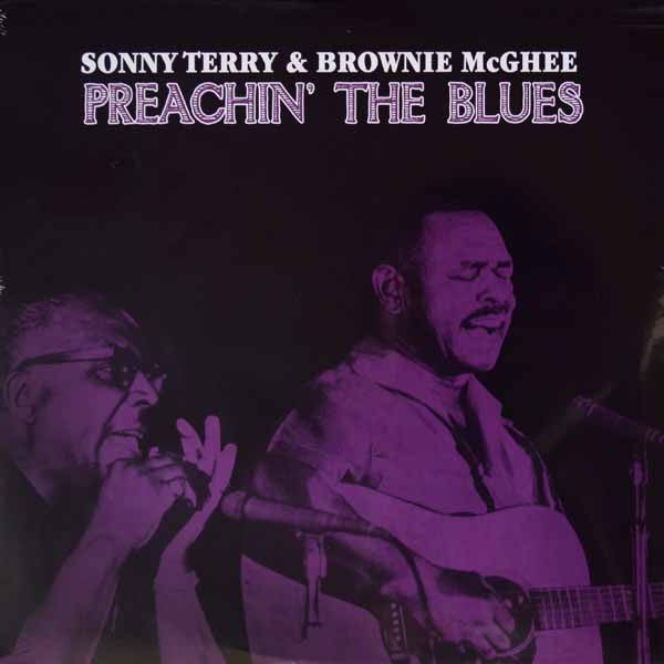 Sonny Terry & Brownie McGhee ‎– Preachin' The Blues