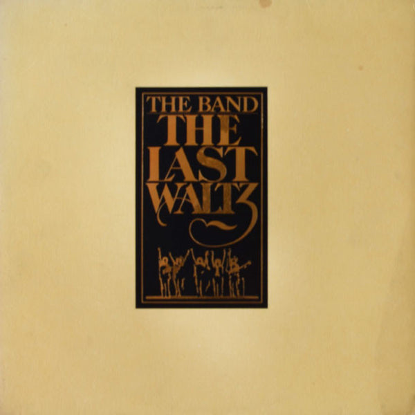 The Band ‎– The Last Waltz
