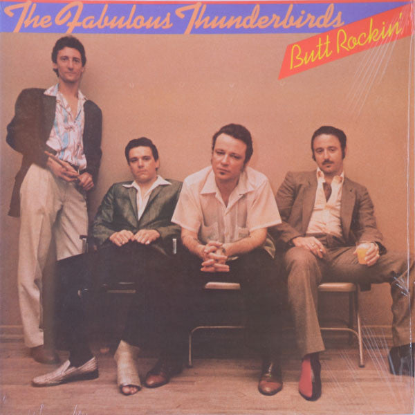 The Fabulous Thunderbirds ‎– Butt Rockin'