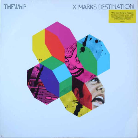 The Whip ‎– X Marks Destination