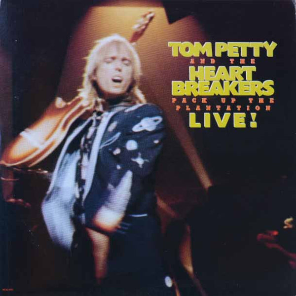 Tom Petty And The Heartbreakers – Pack Up The Plantation - Live!