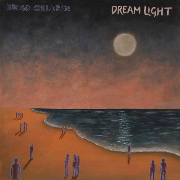 Indigo Children – Dream Light