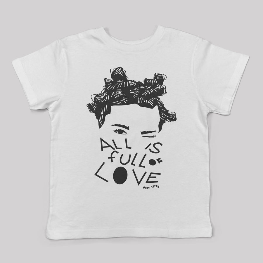 """All is Full of Love"" Kid's Tee - Baby Teith"