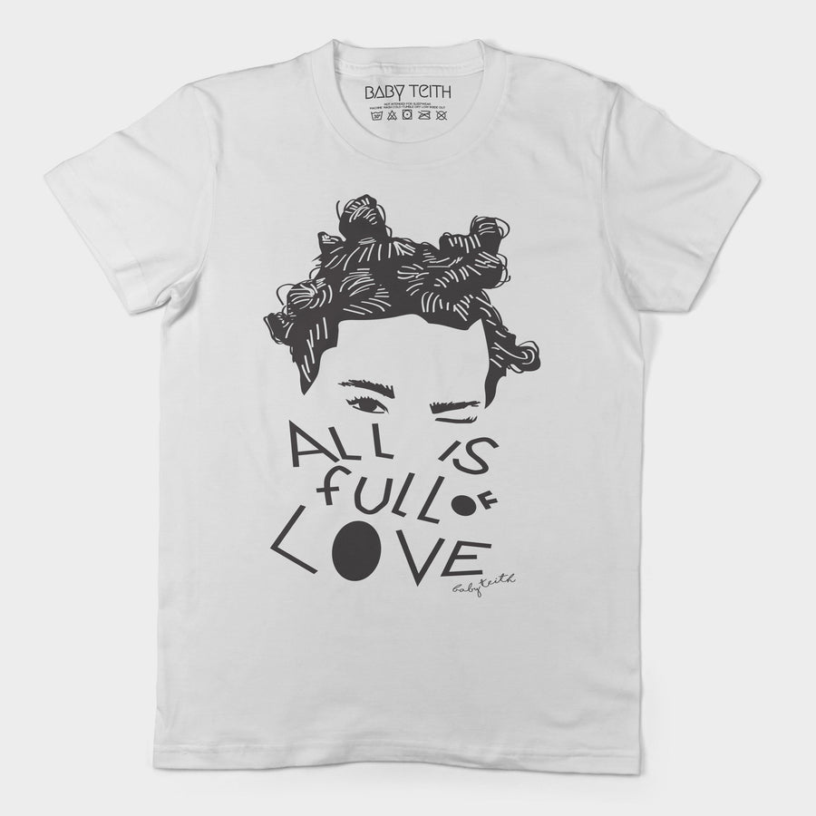 """All is Full of Love"" Tee for Adults - Baby Teith"