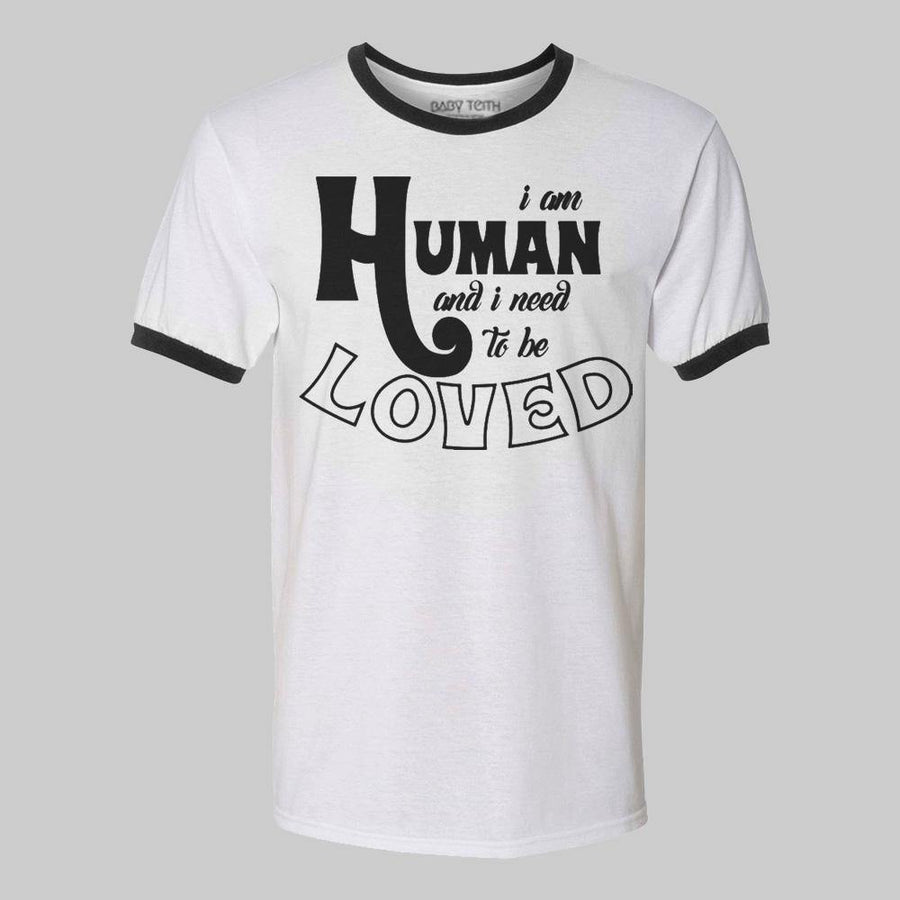 """I am Human"" Ringer Tee  for Adults"