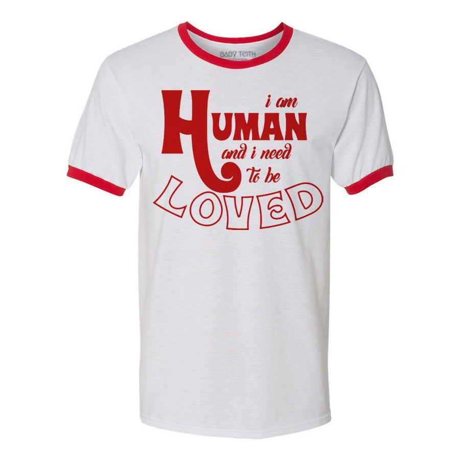 """I am Human"" Ringer Tee - Unisex fit"