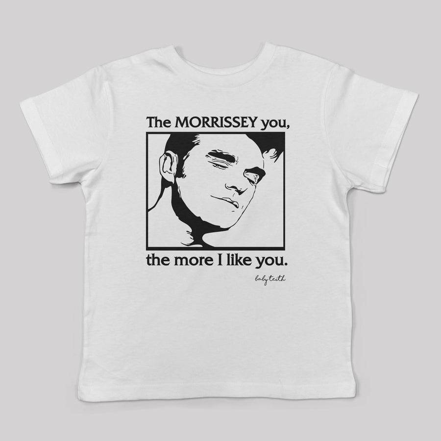 """The Morrissey You the More I like you"" Tee for Toddlers in White"