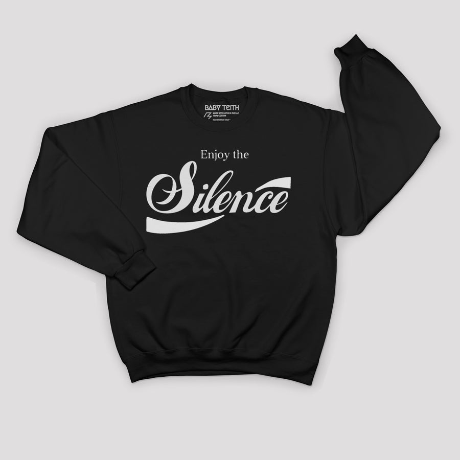 Enjoy the Silence Unisex Sweatshirt for Adults