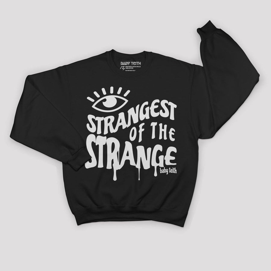"""Strangest of the Strange"" Sweatshirt for Adults - Baby Teith"
