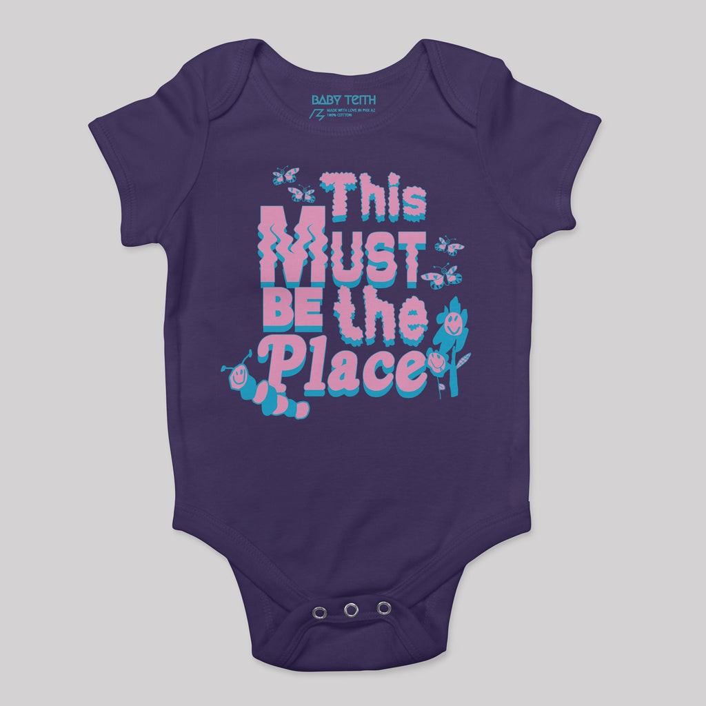 This Must Be The Place Baby Bodysuit (5 Colors)