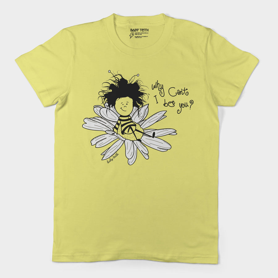 Why Can't I Bee You Unisex Crewneck for Adults