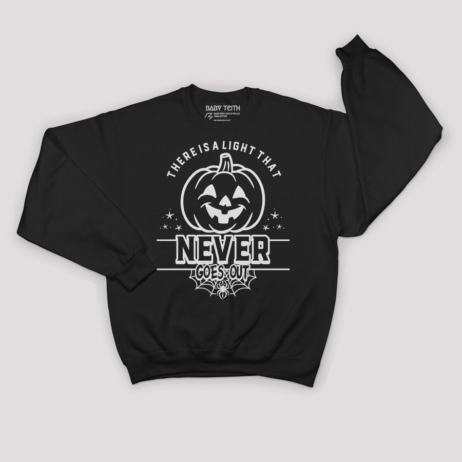 There is a Light That Never Goes Out Halloween Sweatshirt for Adults