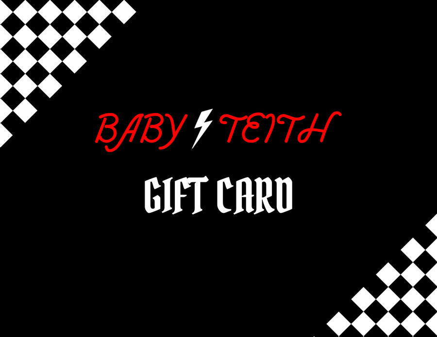 Baby Teith Gift Card - Baby Teith