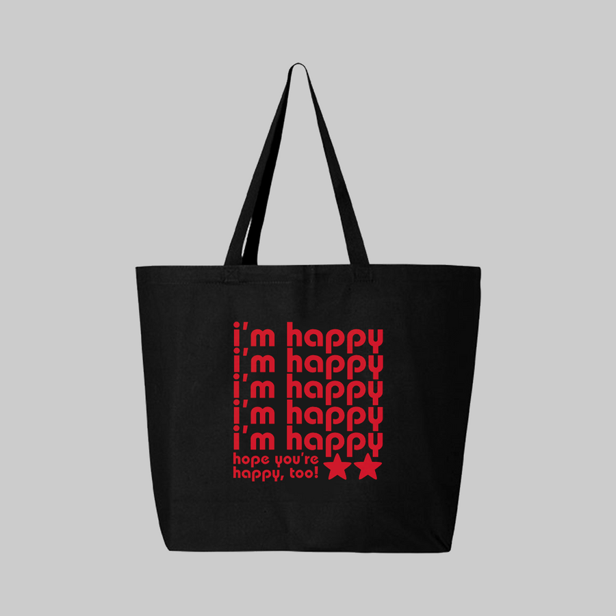 Hope You're Happy Tote Bag