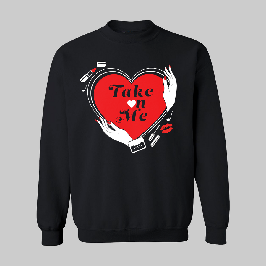 Take on Me Unisex Sweatshirt for Adults
