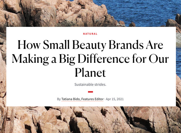 New Beauty How Small Beauty Brands are Making a Difference for the Planet