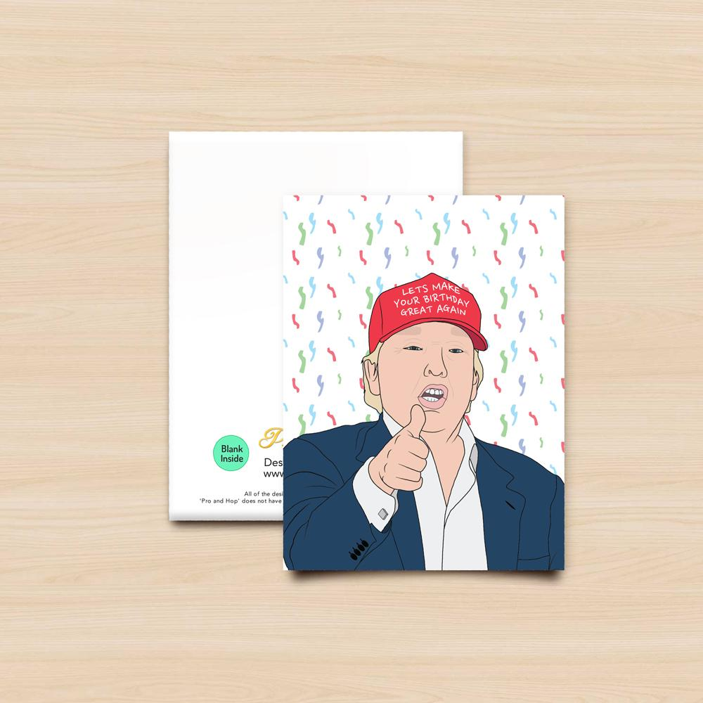 Pro & Hop Trump Birthday Great Again Greeting Card