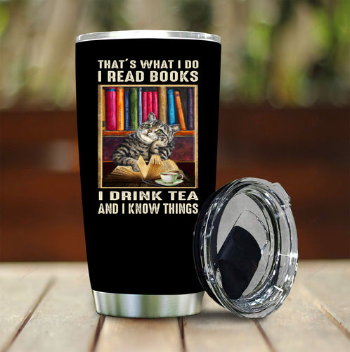 Drink Tea and Know Things Stainless Steel Tumbler
