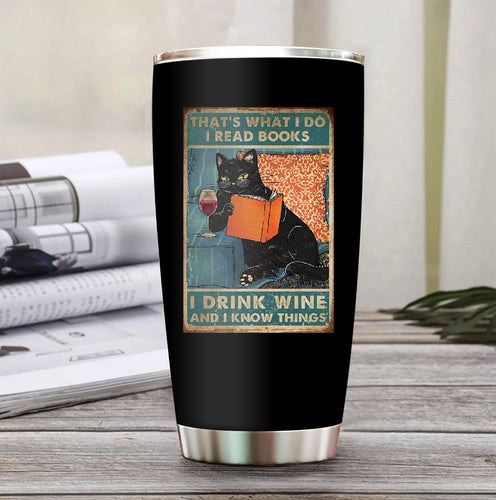 Drink Wine and Know Things Stainless Steel Tumbler