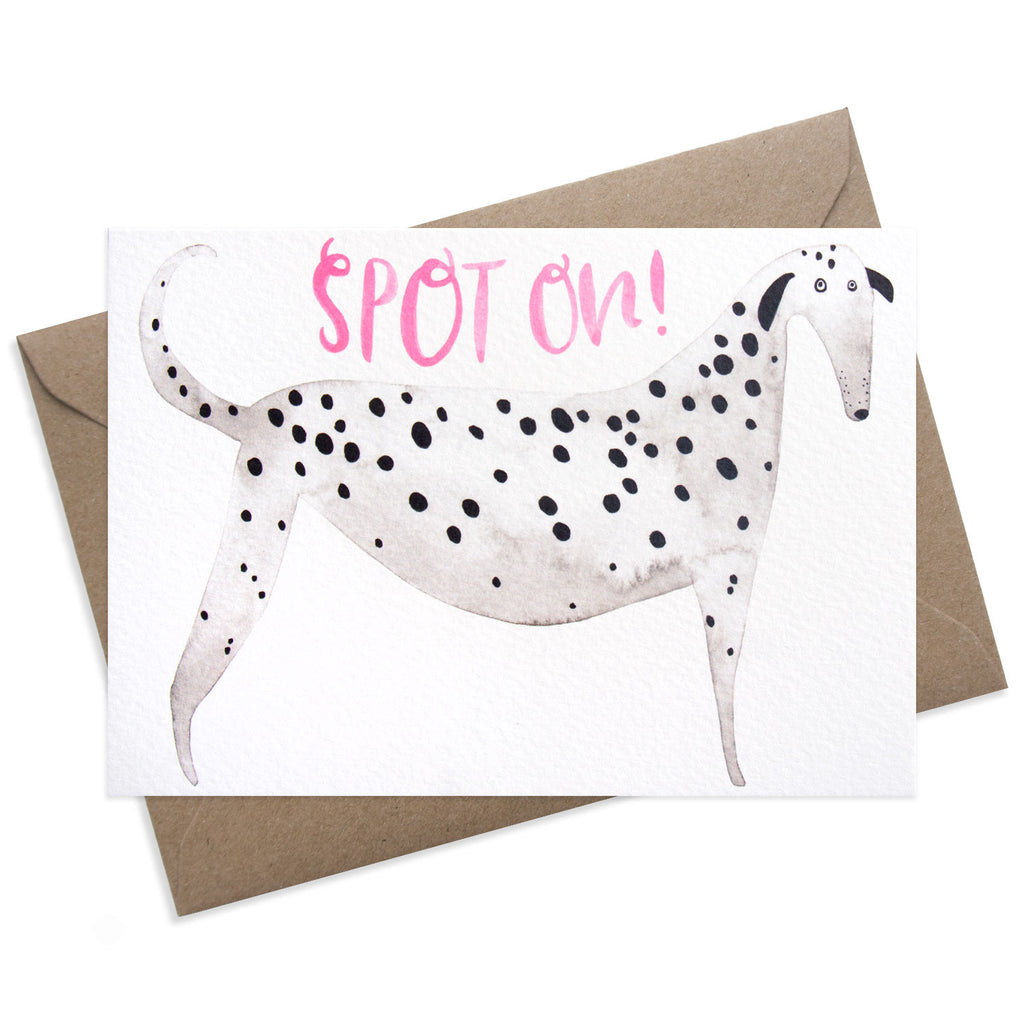 Spot On! Illustrated greeting card featuring Dalmatian dog design. With pink hand lettering, modern calligraphy. Perfect for success, congratulations or thank you.