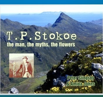 BA02 T.P. Stokoe: man, myths, flowers (available in SOUTH AFRICA only)