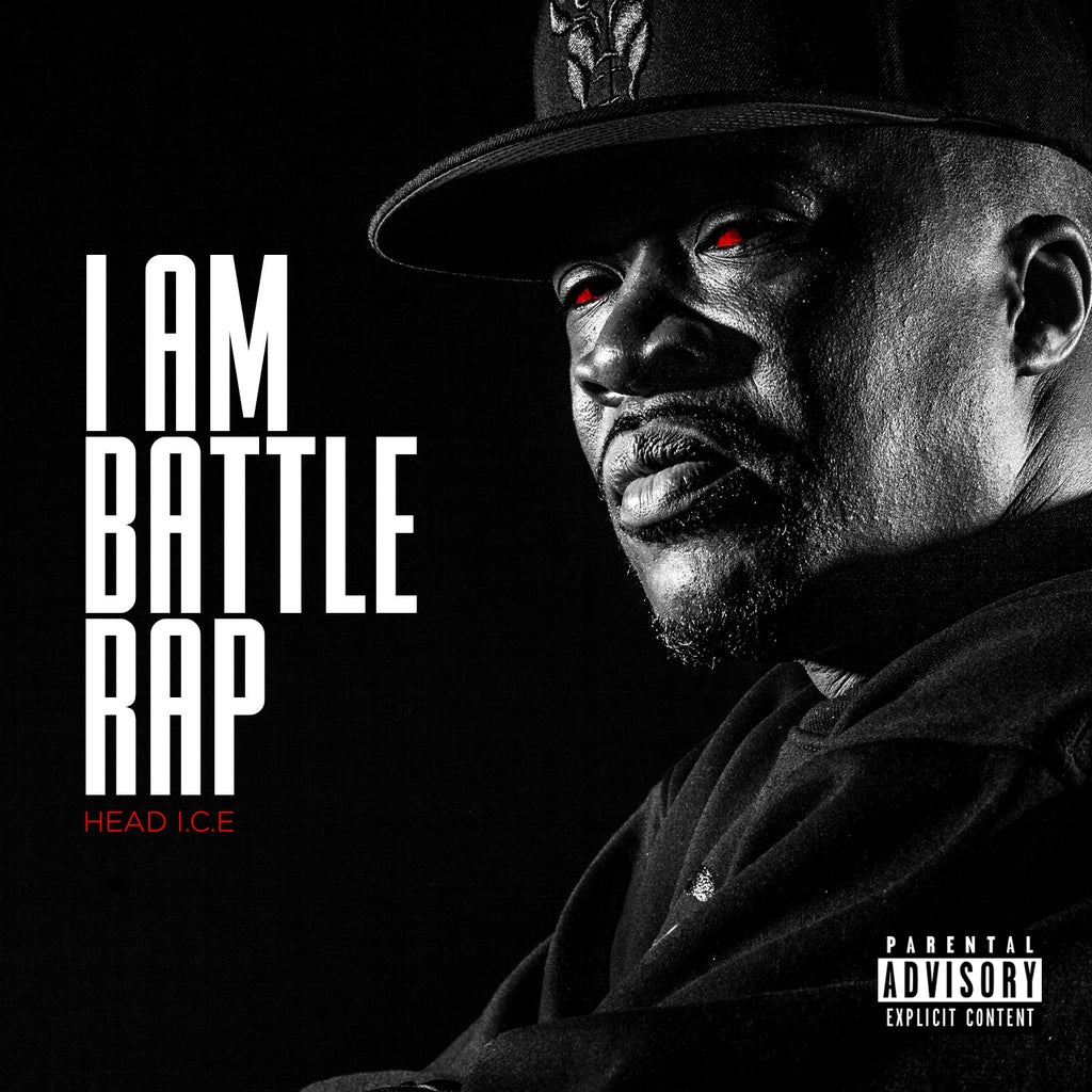 Head I.C.E. - I Am Battle Rap Mixtape