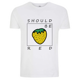 Should Be Red Erdbeere frisches Sommer Shirt 2019
