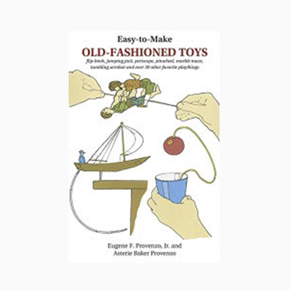 Easy-to-Make Old Fashioned Toys