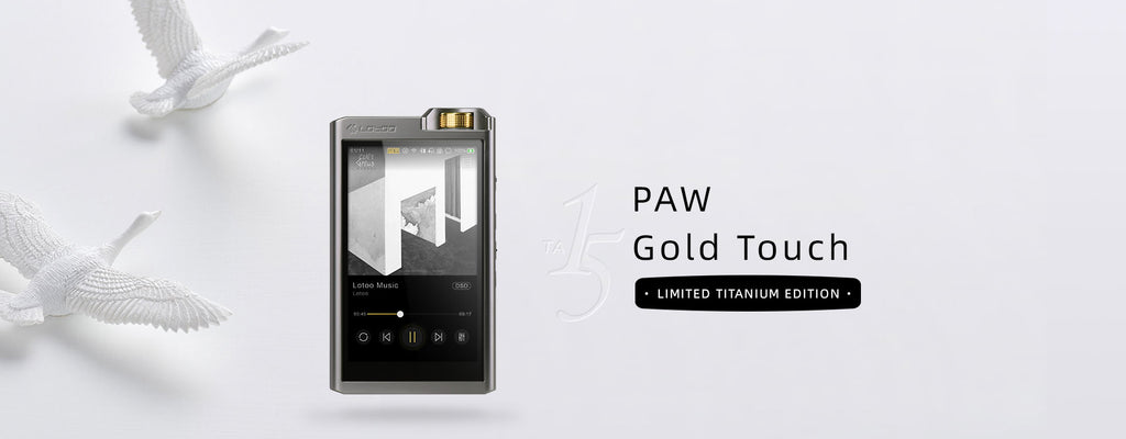 PAW Gold Touch Limited Titanium Edition - MusicTeck