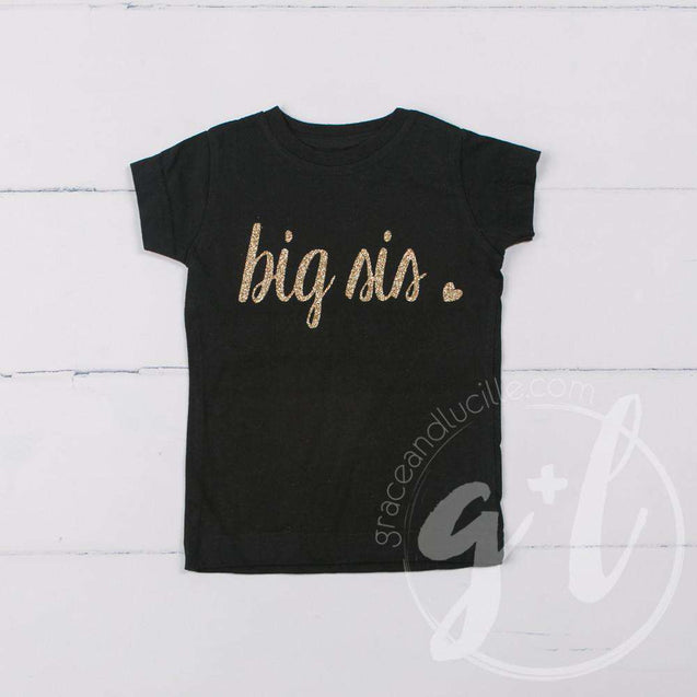 "Black Tee Shirt with ""BIG SIS"" in Gold (Lil Sis, too) - Grace and Lucille"