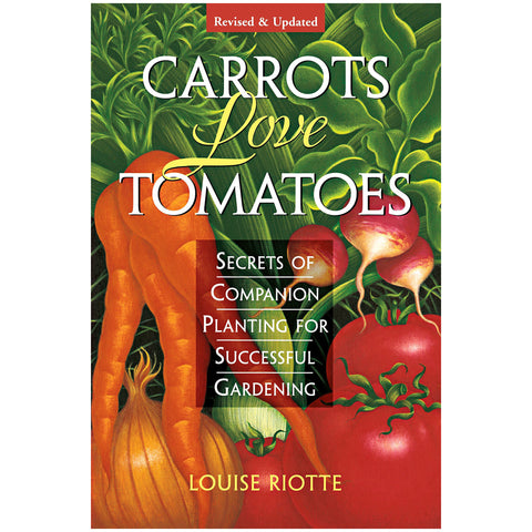 Gardening: Carrots Love Tomatoes