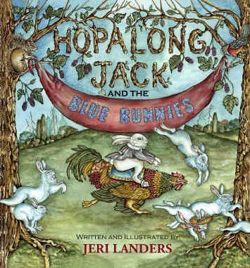 BB - Jeri Landers: Hopalong Jack and the Blue Bunnies