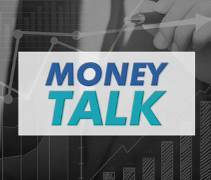 Money Talk - September 9, 2018