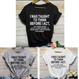 I WAS TAUGHT TSHIRT