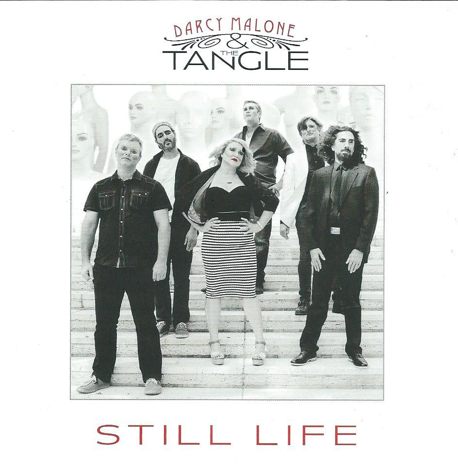 DARCY MALONE & THE TANGLE 'STILL LIFE' CD