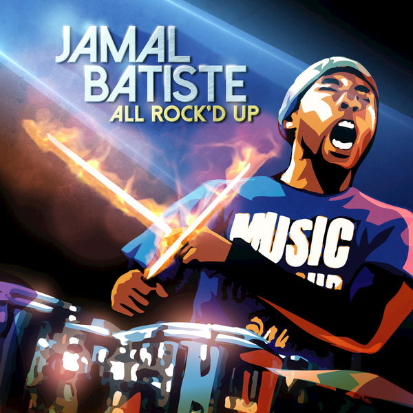 JAMAL BATISTE 'ALL ROCK'D UP' CD