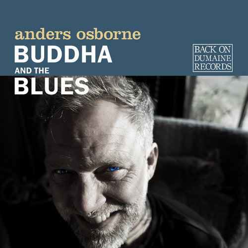 ANDERS OSBORNE 'BUDDHA AND THE BLUES' CD