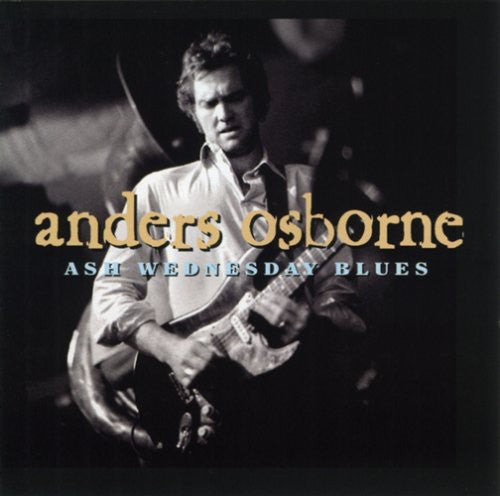 ANDERS OSBORNE 'ASH WEDNESDAY BLUES' CD