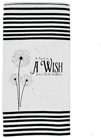 A FART IS A WISH YOUR BUTT MAKES DISH TOWEL