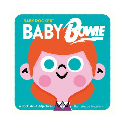 BABY ROCKER BABY BOWIE (BOARD BOOK)