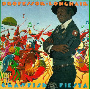 PROFESSOR LONGHAIR 'CRAWFISH FIESTA' LP