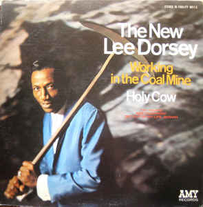 LEE DORSEY 'WORKING IN THE COAL MINE/HOLY COW' LP (VINTAGE, SEALED)